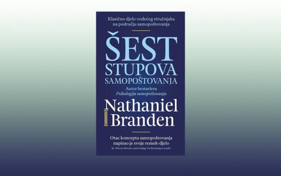 "Nathaniel Branden: ""Šest stupova samopoštovanja"""