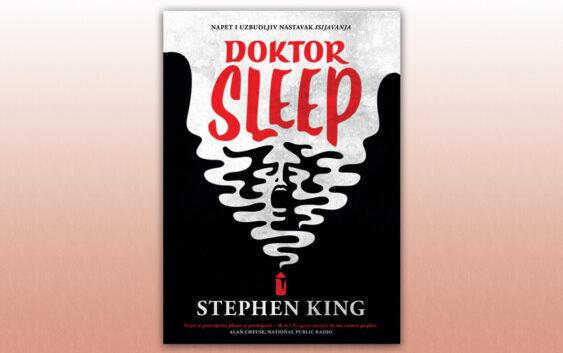 """Stephen King: """"Doktor Sleep"""""""
